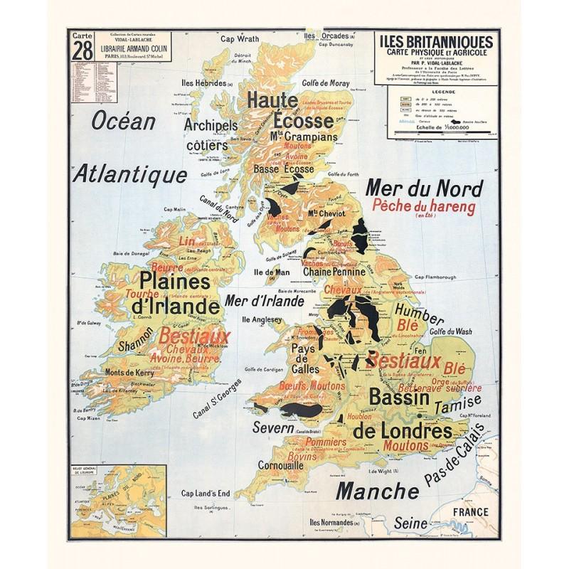 Carte Vidal Lablache 28 - ILES BRITANIQUES - PHYSIQUE ET AGRICOLE (reproduction ancienne carte scolaire)