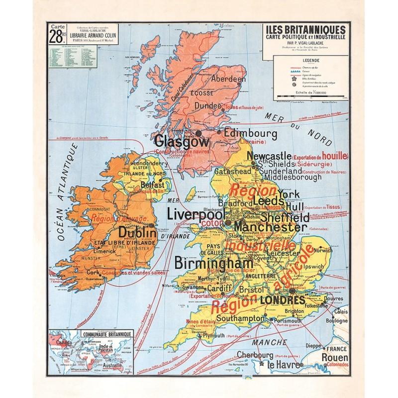 Carte Vidal Lablache 28 BIS - ILES BRITANIQUES - POLITIQUE ET INDUSTRIELLE (reproduction ancienne carte scolaire)