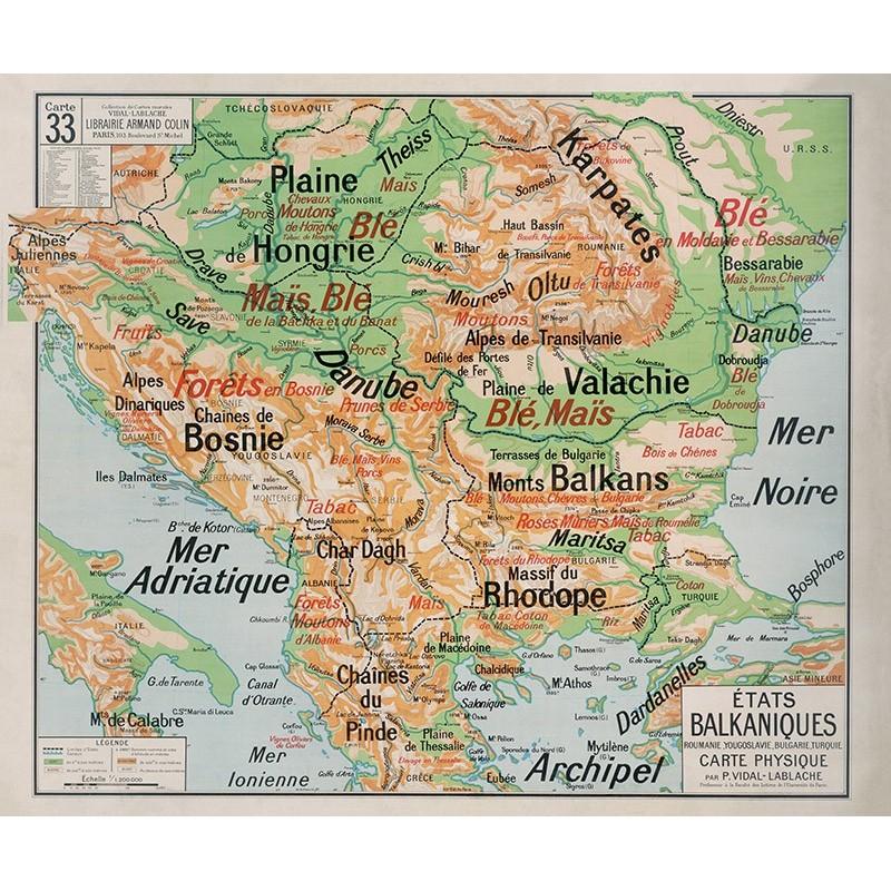 Carte Vidal Lablache 33 - ETATS BALKANIQUES - PHYSIQUE (reproduction ancienne carte scolaire)